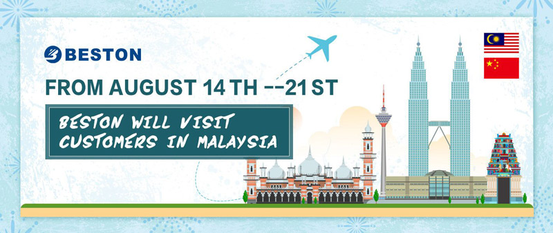 We Beston Machinery Will Visit Malaysia in August.